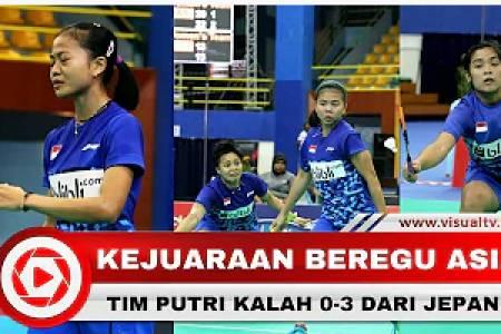 Tim Putri Bulu Tangkis Indonesia Terhenti pada Babak Semifinal Kejuaraan Beregu Asia