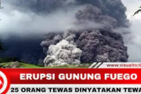 25 Orang Tewas Akibat Dahsyatnya Letusan Erupsi Gunung Fuego