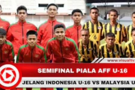 Jelang Indonesia U-16 Vs Malaysia U-16 di Semifinal Piala AFF U-16