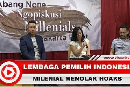 Lembaga Pemilih Indonesia, Kaum Milenial dan Abang None Jakarta Tolak Penyebaran Hoaks Pemilu 2019